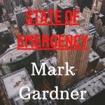 State of Emergency EP - MARK GARDNER 1 DIGI RELEASE FRONT COVER