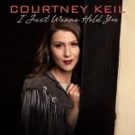 Courtney Keil - I Just Wanna Hold You coverart